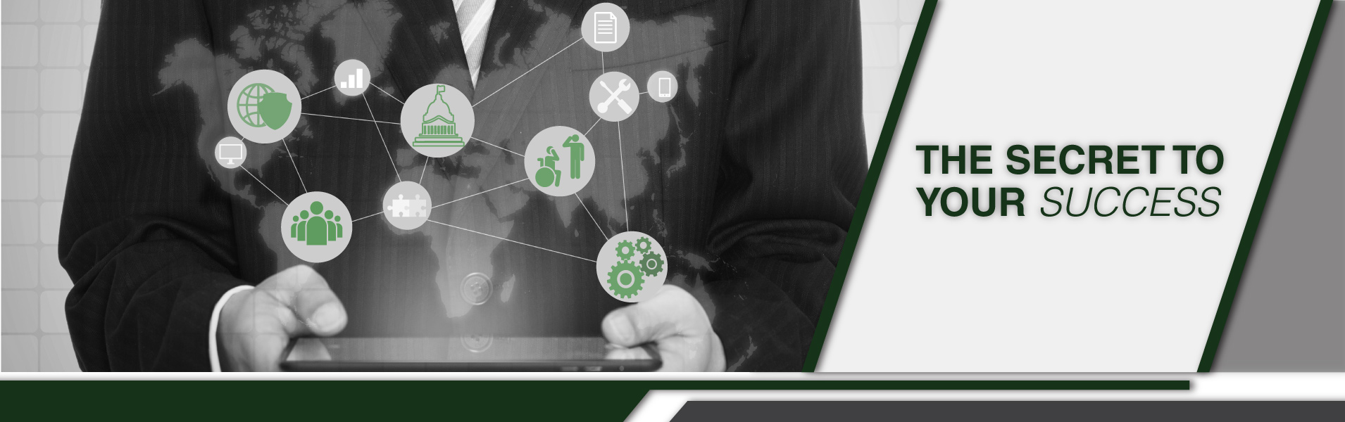 A person in a suit with an overlay of a map of the world and various green and grey icons. Text to the right reads The Secret to Your Success.